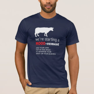 Dairy Farm Cow Lover Funny Start a Mooovement T-Shirt