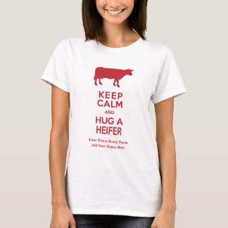 Dairy Farm Keep Calm and Hug a Heifer Cow Lovers T-Shirt