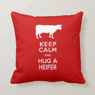 Dairy Farm Keep Calm and Hug a Heifer Throw Pillow