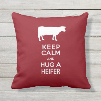 Dairy Farm Porch - Keep Calm and Hug a Heifer Outdoor Pillow