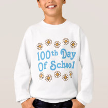 Daisies 100th Day Of School Teacher Gift Sweatshirt