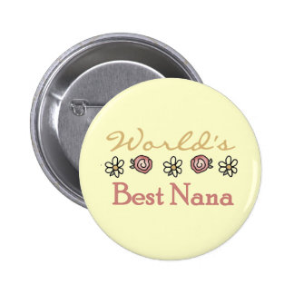 Daisies and Roses Worlds Best Nana 2 Inch Round Button