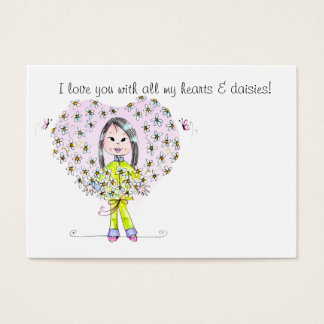 DaisiesLongHair, I love you with all my hearts ... Business Card