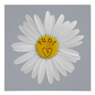 Daisy Flower For Aunt Art Customize Background Poster