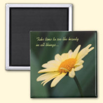 Daisy Flower Inspirational Quote Magnet