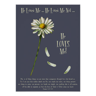 Daisy: He Loves Me! God's Love, Christian, Bible Posters