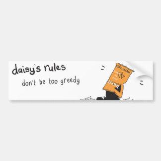 Daisy Rules Bumber Sticker 'Greedy' Car Bumper Sticker