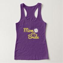 Daisy Wedding Mom of the Bride Tank Top