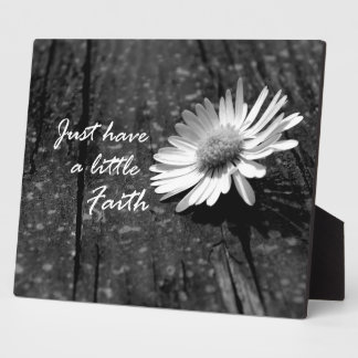 Daisy Wood Have Faith Quote Plaque