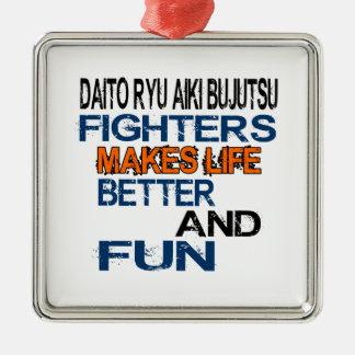 Daito Ryu Aiki Bujutsu Fighters Makes Life Better Metal Ornament
