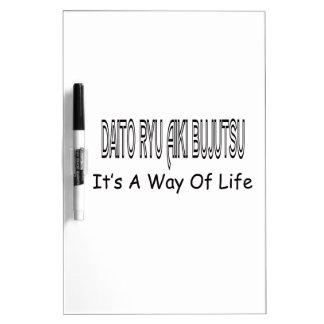 Daito Ryu Aiki Bujutsu It's A Way Of Life Dry Erase Boards