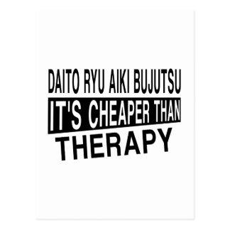 DAITO RYU AIKI BUJUTSU IT'S CHEAPER THAN THERAPY POSTCARD