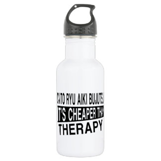 DAITO RYU AIKI BUJUTSU IT'S CHEAPER THAN THERAPY STAINLESS STEEL WATER BOTTLE