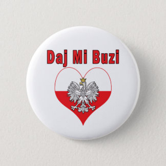 Daj Mi Buzi Eagle Heart Pinback Button