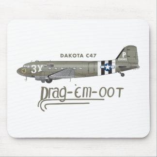 DAKOTA C47 SKYTRAIN - DRAG 'EM OOT MOUSE PAD