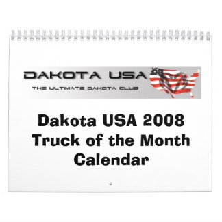 Dakota USA 2008 Truck of the Month Calendar
