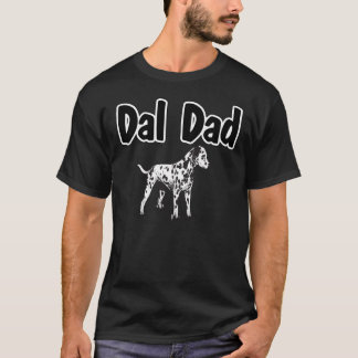 Dal Dad Dalmatian Dog T-shirt