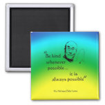 Dalai Lama: Be Kind 2 Inch Square Magnet