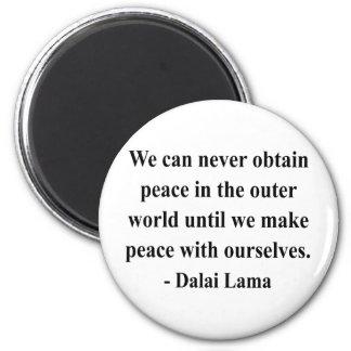 dalai lama quote 10a magnet