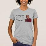 dalai lama quote 10b t shirt