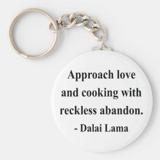 dalai lama quote 3a basic round button keychain