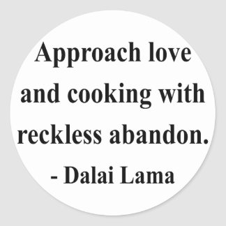 dalai lama quote 3a classic round sticker