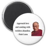 dalai lama quote 3b refrigerator magnet