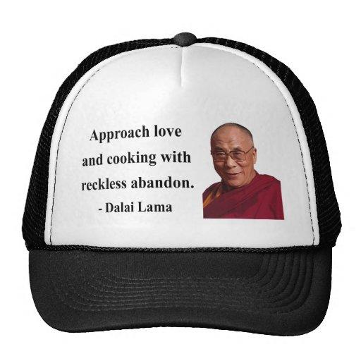 dalai lama quote 3b trucker hat