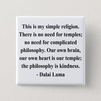 dalai lama quote 6a button