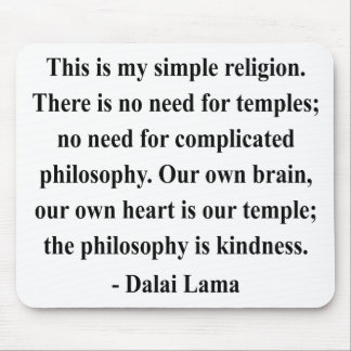 dalai lama quote 6a mouse pad