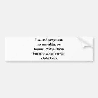 dalai lama quote 8a bumper sticker