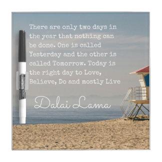 Dalai Lama Quote Dry Erase Board