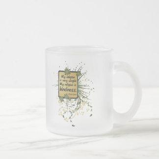 Dalai Lama Religion Quote Frosted Glass Coffee Mug