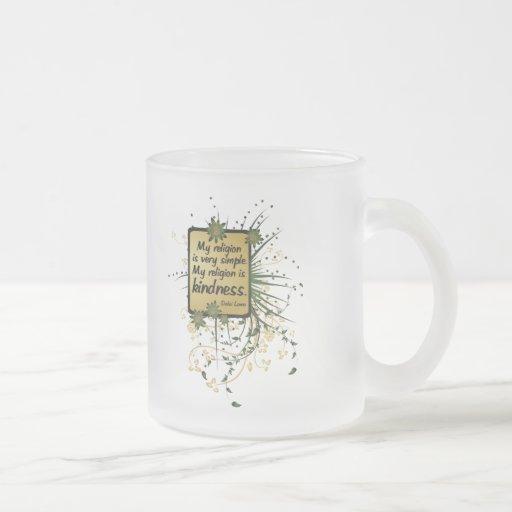 Dalai Lama Religion Quote 10 Oz Frosted Glass Coffee Mug