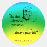 Dalai Lama: Sea bueno Etiqueta Redonda