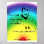 Dalai Lama: Sea bueno Poster