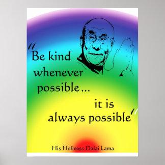 Dalai Lama: Sea bueno Póster