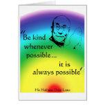 Dalai Lama: Sea bueno Tarjeta De Felicitación