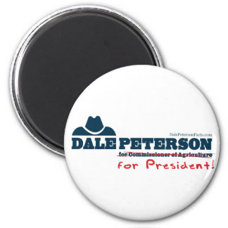 Dale Peterson For President Magnet