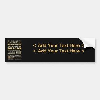 Dallas City of Texas State Typography Art Bumper Sticker