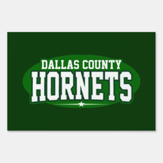 Dallas County High School; Hornets Lawn Sign