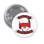 Dallas Deception Button