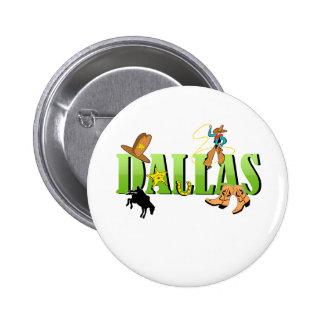 Dallas Pinback Button