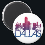 """Dallas Skyline Design Magnet<br><div class=""""desc"""">Custom skyline edited with gradient and grunge style font.  Great for getting a souvenir for that vacation in which you forgot to pick something up to remember it!  Excellent for gifts and sporting your home Dallas.</div>"""