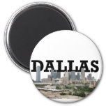 Dallas Skyline with Dallas in the Sky Fridge Magnets