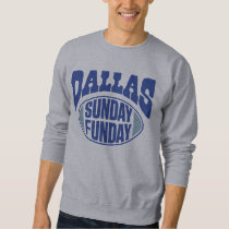 Dallas Sunday Funday Sweatshirt