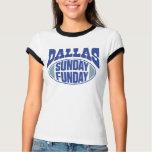 Dallas Sunday Funday T-Shirt