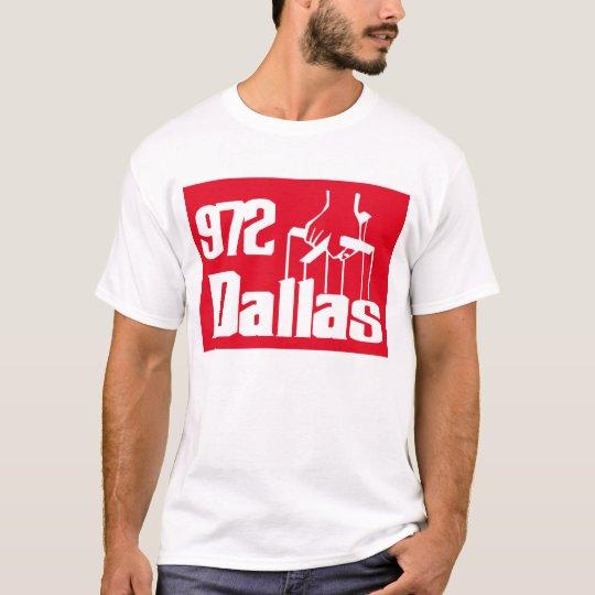 Dallas texas 972 -- T-Shirt