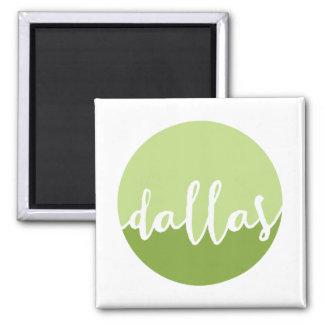 Dallas, Texas| Green Ombre Circle 2 Inch Square Magnet