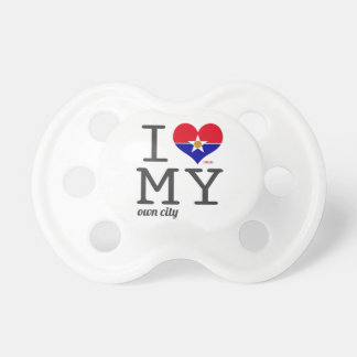 Dallas Texas I love my own city Baby Pacifier